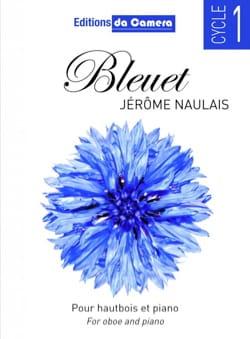 Bleuet Jérôme Naulais Partition Hautbois - laflutedepan