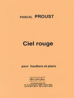 Ciel rouge - Pascal Proust - Partition - Hautbois - laflutedepan.com