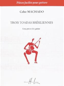 3 Toadas brésiliennes Celso Machado Partition Guitare - laflutedepan