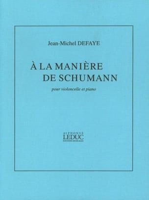 A la manière de Schumann - Jean-Michel Defaye - laflutedepan.com