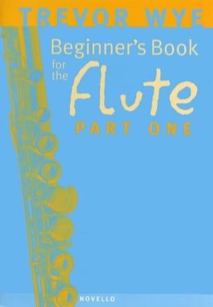 Beginner's book for the flute - Part 1 Trevor Wye laflutedepan