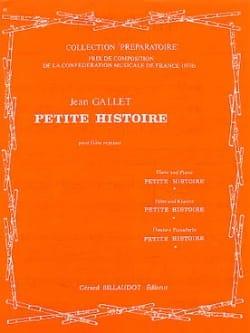 Petite histoire Jean Gallet Partition Flûte traversière - laflutedepan