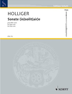Sonate InsolitAire -flöte Solo Heinz Holliger Partition laflutedepan