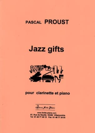 Jazz gifts Pascal Proust Partition Clarinette - laflutedepan