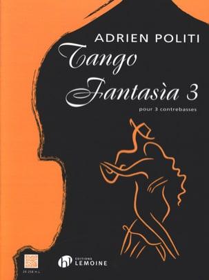 Tango Fantasia 3 - 3 Contrebasses Adrien Politi Partition laflutedepan