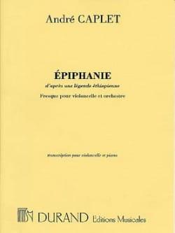 Epiphanie André Caplet Partition Violoncelle - laflutedepan