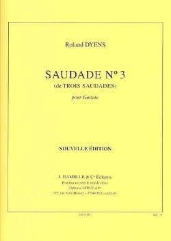 Roland Dyens - Saudade N ° 3 - Partition - di-arezzo.com