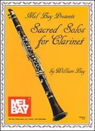 Sacred solos for clarinet - William Bay - Partition - laflutedepan.com