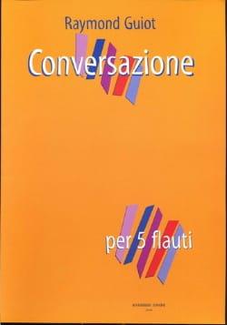 Conversazione Raymond Guiot Partition Flûte traversière - laflutedepan