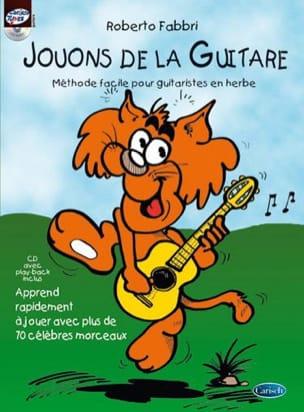 Jouons de la guitare Roberto Fabbri Partition Guitare - laflutedepan