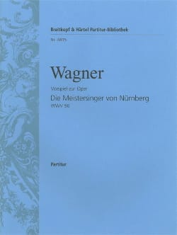 Les Maîtres Chanteurs, Prélude - Conducteur WAGNER laflutedepan