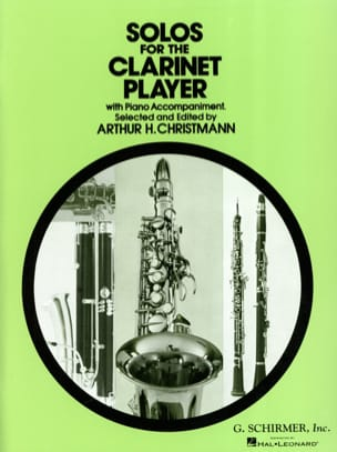 Solos for the clarinet player Arthur H. Christmann laflutedepan
