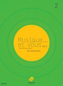 Musique... et vous Volume 2 - Marie-Alice Charritat - laflutedepan.com