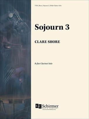 Sojourn 3 - Clarinette Sib Solo Clare Shore Partition laflutedepan