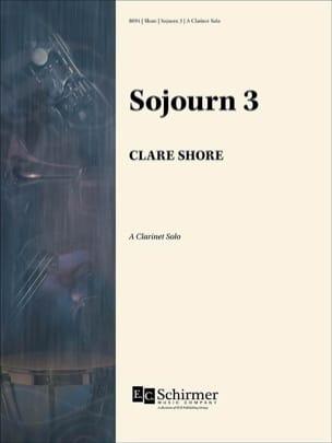 Sojourn 3 - Clarinette en La Solo - Clare Shore - laflutedepan.com