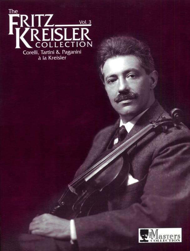 Fritz Kreisler Collection, Volume 3 - KREISLER - laflutedepan.com
