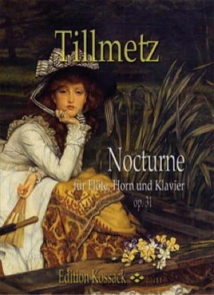 Nocturne op. 31 - Rudolph Tillmetz - Partition - laflutedepan.com