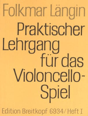 Lehrgang Violoncellospiel - Heft 1 Folkmar Längin laflutedepan