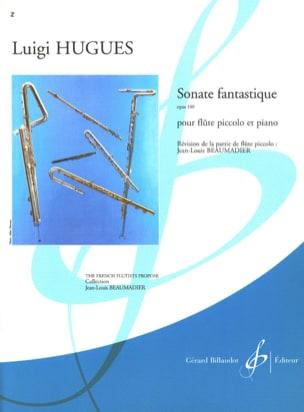 Sonate fantastique op. 100 - Luigi Hugues - laflutedepan.com