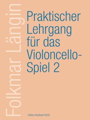 Folkmar Längin - Lehrgang Violoncellospiel - Heft 2 - Partition - di-arezzo.com
