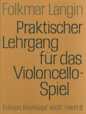 Lehrgang Violoncellospiel - Heft 4 Folkmar Längin laflutedepan