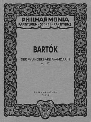 Der wunderbare Mandarin op.19 - Partitur - BARTOK - laflutedepan.com