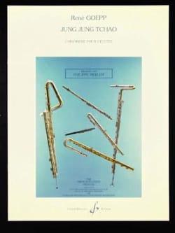 Jung Jung Tchao René Goepp Partition Flûte traversière - laflutedepan