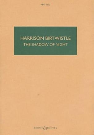 The shadow of night - Harrison Birtwistle - laflutedepan.com