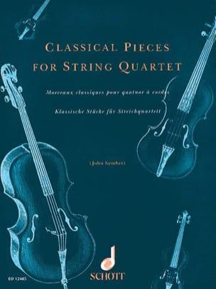 Classical Pieces - String quartet John Kember Partition laflutedepan