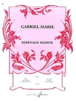 Sérénade Badine Gabriel-Marie Partition Violon - laflutedepan