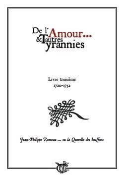 De L'amour et Autres Tyrannies - Volume 3 RAMEAU laflutedepan