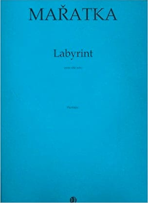 Labyrinthe - Krystof Maratka - Partition - Alto - laflutedepan.com