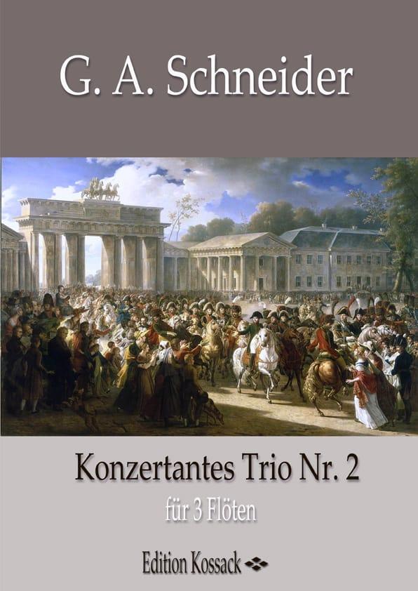 Trio Concertant n° 2 - Georg Abraham Schneider - laflutedepan.com