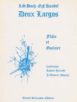 Deux Largos - Flûte guitare BACH / HAENDEL Partition laflutedepan
