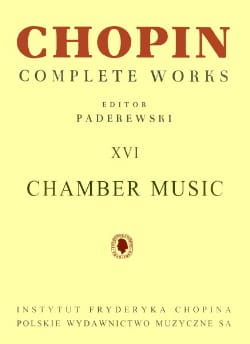 Complete Works Volume 16 - Chamber Music CHOPIN Partition laflutedepan
