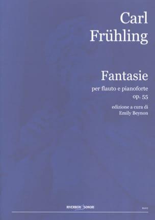 Fantasie Op.55 Carl Frühling Partition laflutedepan