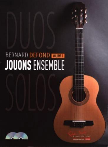 Jouons Ensemble - Volume 1 - Bernard Defond - laflutedepan.com