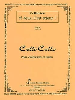 Celli-Cello - Pascal Franck - Partition - laflutedepan.com