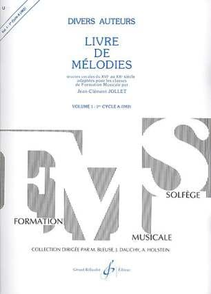 Livre de Mélodies Volume 1 - Jean-Clément Jollet - laflutedepan.com