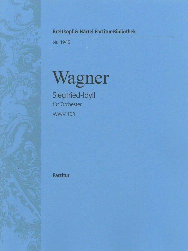 Siegfried-Idyll - Conducteur - WAGNER - Partition - laflutedepan.com