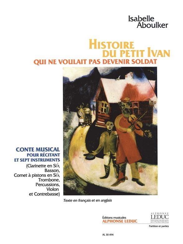 Histoire Du Petit Ivan Qui Ne Voulait Pas Devenir Soldat - laflutedepan.com