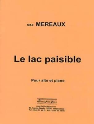 Le Lac paisible - Max Méreaux - Partition - Alto - laflutedepan.com