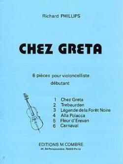 Chez Greta Richard Phillips Partition Violoncelle - laflutedepan