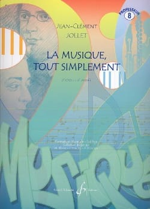 La Musique Tout Simplement Volume 8 - Professeur laflutedepan
