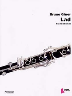 Lad Bruno Giner Partition Clarinette - laflutedepan