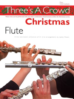 Three's a Crowd : Christmas Flute James Power Partition laflutedepan