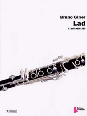 Lad - Bruno Giner - Partition - Clarinette - laflutedepan.com