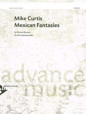 Mexican Fantasies - 4 Clarinettes Mike Curtis Partition laflutedepan