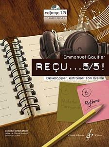 Reçu ...5/5 ! Volume 1B - Rythme Emmanuel Gaultier laflutedepan