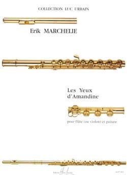 Les yeux d'Amandine - Erik Marchelie - Partition - laflutedepan.com